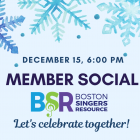 BSR Member Social image, with snowflake design, december fifteenth, six pm, Let's celebrate together!